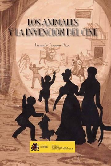 """Presentación libro """"Los animales y la invención del cine"""""""