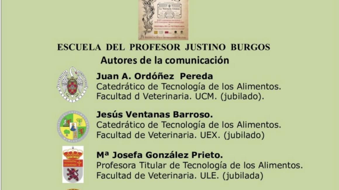 «La Escuela del profesor Justino Burgos»: El Dr. Juan Antonio Ordóñez Pereda, Académico de Número de la RACVE, interviene en el XXV Congreso Nacional y XVI Iberoamericano de Historia de la Veterinaria