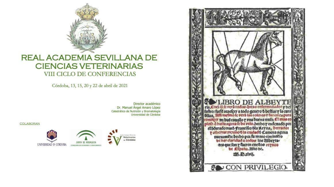 La Real Academia Sevillana de Ciencias Veterinarias organiza su VIII Ciclo de conferencias