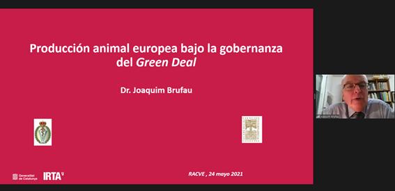 """""""Producción animal europea bajo la gobernanza del Green Deal"""" El Dr. Brufau de Barberá interviene en la Real Academia de Ciencias  Veterinarias de España"""