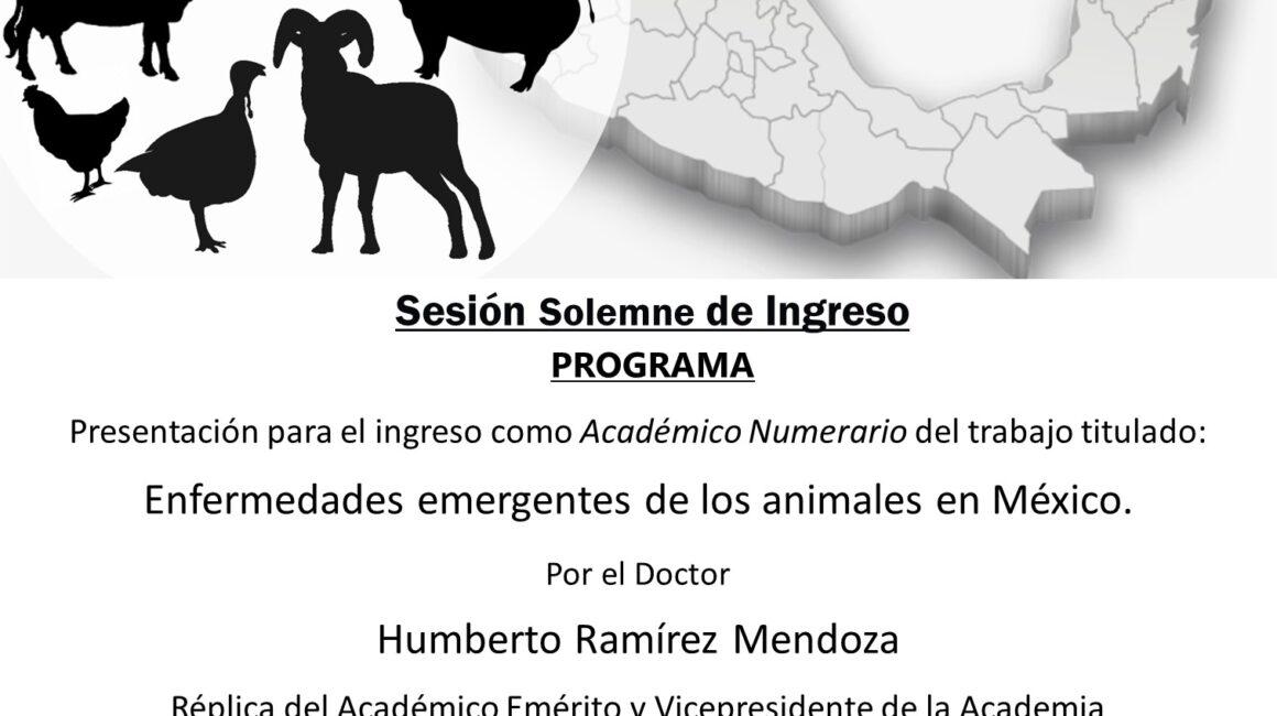 Sesión Solemne de Ingreso, Academia Veterinaria Mexicana, A.C. 25-05-2021